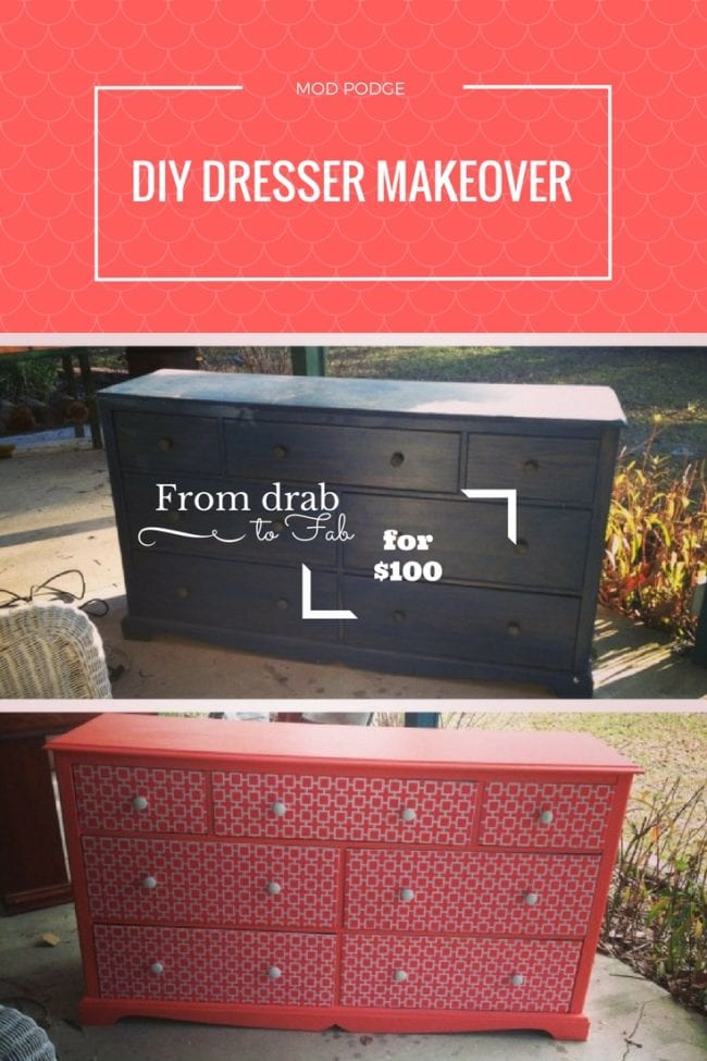 Diy Mod Podge Dresser Makeover