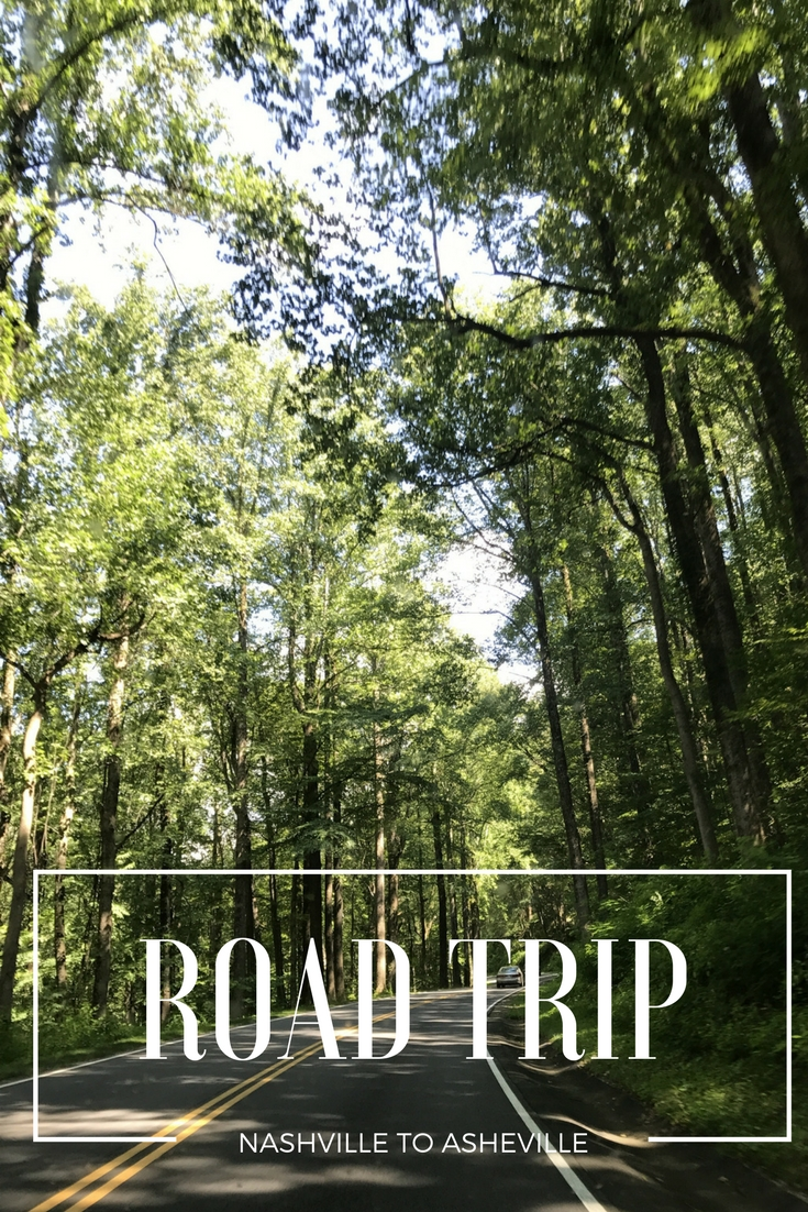 Nashville to Asheville Southern Road Trip Itinerary