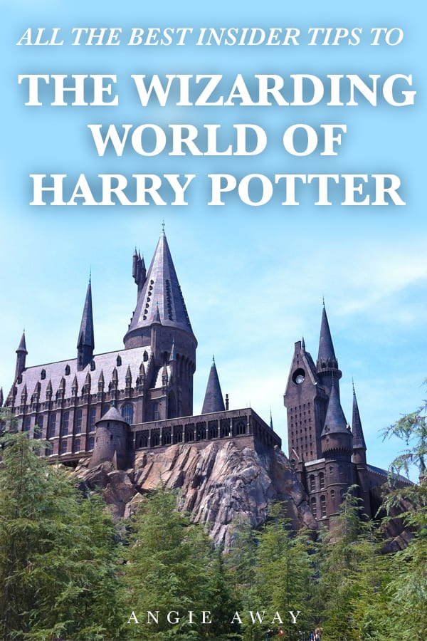 Wizarding World of Harry Potter Tips and Secrets - Angie Away